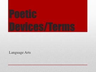 Poetic Devices/Terms