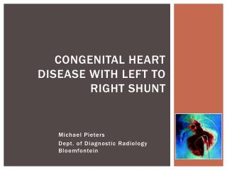 Congenital Heart Disease with Left to Right Shunt