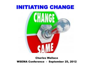 Change HEADWAY: Piloting Change