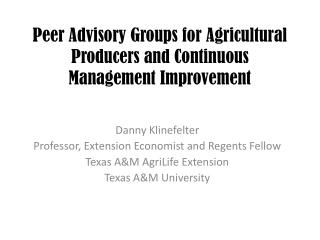 Peer Advisory Groups for Agricultural Producers and Continuous Management Improvement