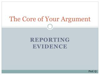The Core of Your Argument