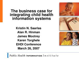 The business case for integrating child health information ...