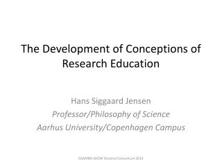 The  Development  of  Conceptions  of Research  Education