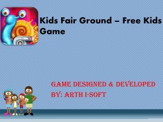 Kids Fair Ground - Free Kids Game