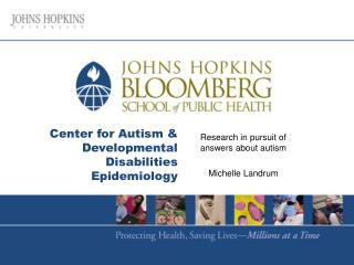 Center for Autism & Developmental Disabilities Epidemiology