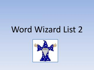 Word Wizard List  2