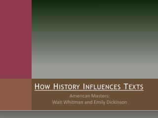 How History Influences Texts