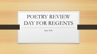 POETRY REVIEW DAY FOR REGENTS