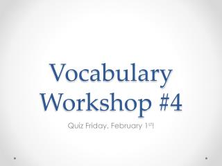 Vocabulary Workshop #4