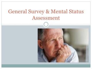 General Survey & Mental Status Assessment