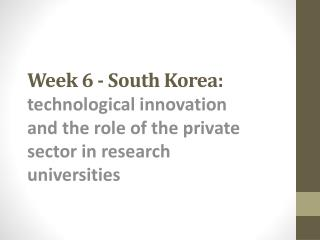 Week 6 - South Korea :