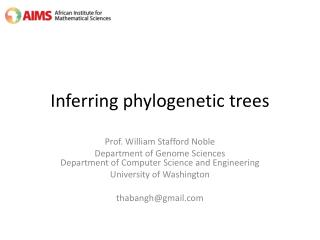 Inferring phylogenetic trees