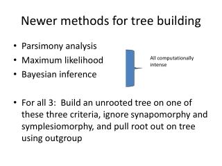 Newer methods for tree building