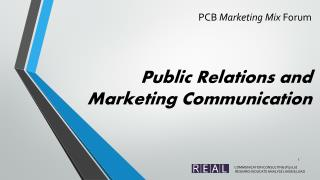 PCB  Marketing Mix  Forum Public Relations and    Marketing Communication