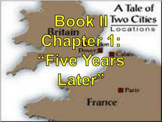 "Book II Chapter 1: ""Five Years Later"""