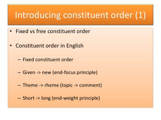Introducing constituent order  (1)