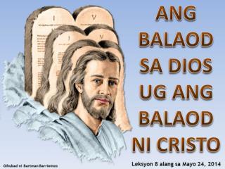 SI JESUS NAGTUDLO KANATO KON UNSAON SA PAGTUMAN SA BALAOD SA DIOS