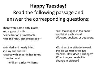 Happy Tuesday! Read the following passage and answer the corresponding questions: