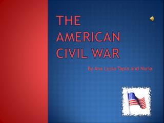 The American  C ivil  W ar