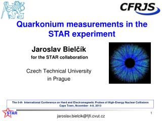 Jaroslav  Biel čí k  for the STAR collaboration Czech  Technical  University in  Prague
