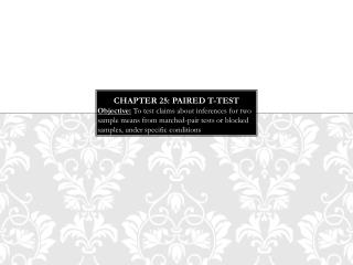 Chapter 25:  Paired t-Test