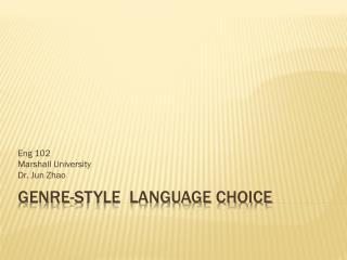 Genre-Style  Language Choice