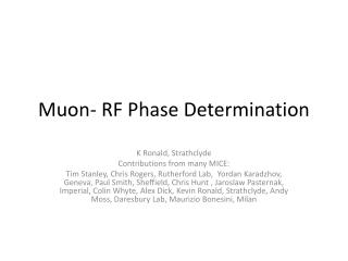 Muon - RF Phase Determination