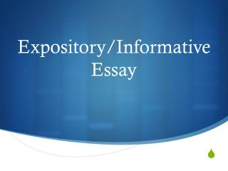 Expository/Informative Essay