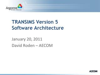 TRANSIMS Version 5 Software Architecture