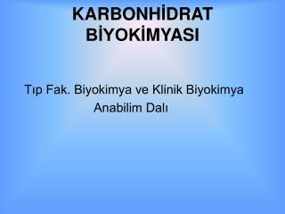 KARBONHIDRAT BIYOKIMYASI