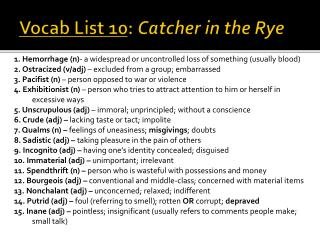 Vocab List 10 :  Catcher in the Rye