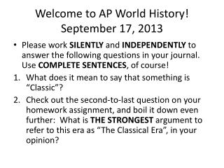 Welcome to AP World History! September  17, 2013