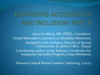 EXPANDING ACCESSIBILITY  AND INCLUSION: PART B