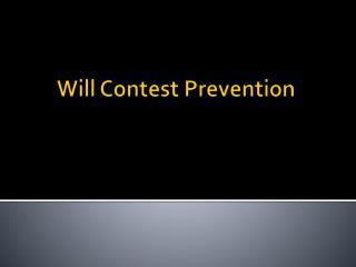 Will Contest Prevention