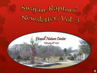 Swajan - Raptors'  Newsletter, Vol. 3