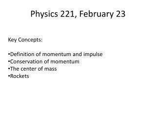 Physics 221, February 23