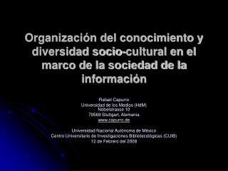Organizaci n del conocimiento y diversidad socio-cultural en el marco de la sociedad de la informaci n