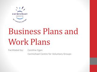 Business Plans and Work Plans