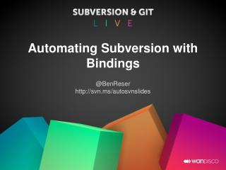 Automating Subversion with Bindings