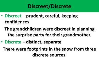 Discreet/Discrete