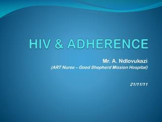 HIV & ADHERENCE