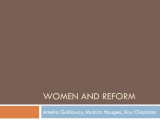 Women and Reform