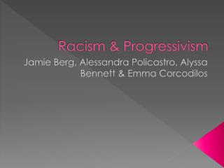 Racism & Progressivism