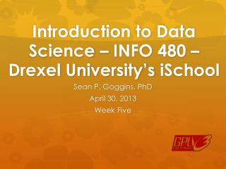 Introduction to Data Science – INFO 480 – Drexel University's  iSchool