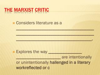 The Marxist Critic