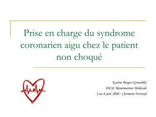 Prise en charge du syndrome coronarien aigu chez le patient non choqu