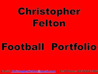 Christopher Felton Football  Portfolio