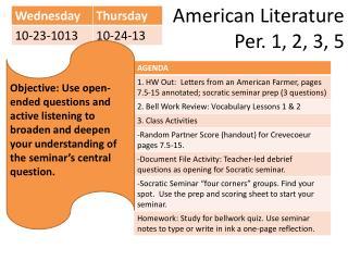 American Literature  Per. 1, 2, 3, 5