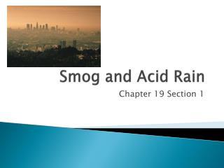 Smog and Acid Rain