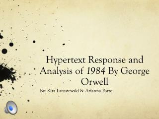 Hypertext Response and Analysis of  1984  By George Orwell